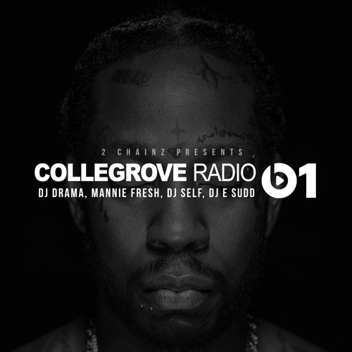 Collegrove Radio by 2 Chainz | Free Listening on SoundCloud