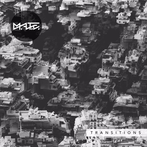 M.A.t.E - Transitions