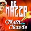 MC MAZZA - FESTA DOS CHAVÃO - (DJ FB , DJ LD) - AUDIO OFICIAL .