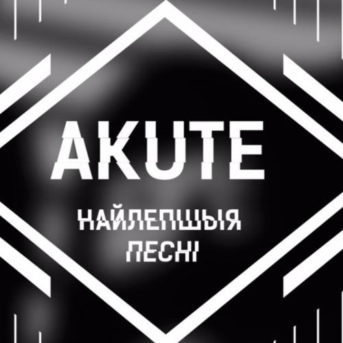 Akute - Найлепшыя песьні (2009-2016)