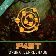 Drunk Leprechaun - F4ST (Fainal + SaraTunes)