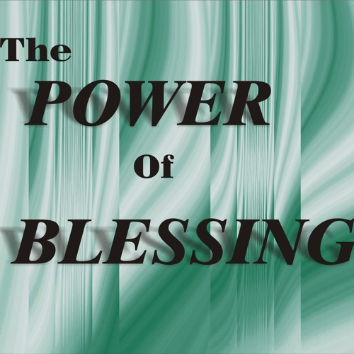 Power of Blessing, The