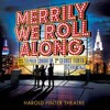 Not A Day Goes By - Merrily We Roll Along