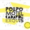 Polpo Motel / Monsters