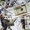 """""""Paper Chasers"""""""