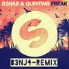 R3hab & Quintino - Freak (B3NJ4 Remix)