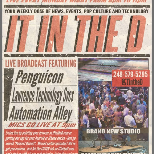 ITintheD Ep135 - Automation Alley, Penguicon, Lawrence Technical Services