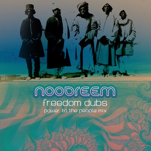 NOODREEM - Freedom Dubs ( Power To the People Mix )