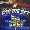 For The Set Ft. AJ, Sneaks-Blocc Monstah(2016) mp3