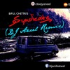 Syndicate - Bipul Chhetri (DJ Aneel Remix)