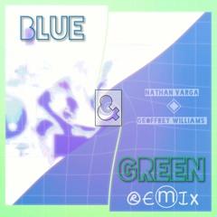 Blue & Green Remix (feat. Geoffrey Williams)