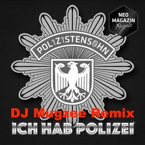 POL1Z1STENS0HN - Ich hab Polizei (DJ Mugzee RMX)