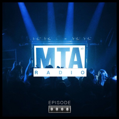 Electronic Radio1 Guest Mix: MTA Radio 008 - Posij Guest Mix By MTA Records