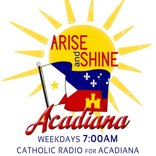 Arise and Shine Acadiana Archive