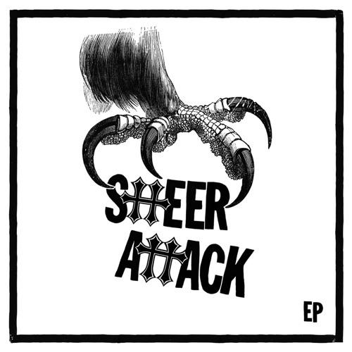 Sheer Attack EP