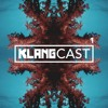 Klangcast - One Hour Of Musical Therapy #1