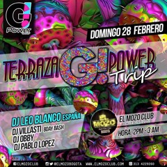 Leo Blanco @ G - Power Rooftop Trip (El Mozo, Bogota 28 - 02 - 16)