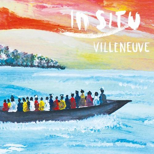 In Situ Villeneuve