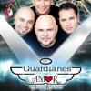 Los Guardianes Del Amor ( Para Que Quiero Un Corazon)en vivo