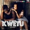 RAYMOND_KWETU_( Prod By Lizer Cl@ssic ) Wasafi Records