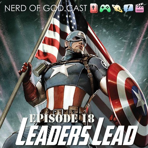 Episode 18 // Leaders Lead