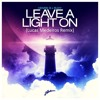 Henrik B & Rudy - Leave A Light On (Lucas Medeiros Remix)[FREE DOWNLOAD]