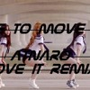I like to move it (Move it REMIX) (Free download)