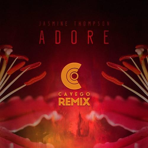 Jasmine Thompson   Adore (Cavego Remix)