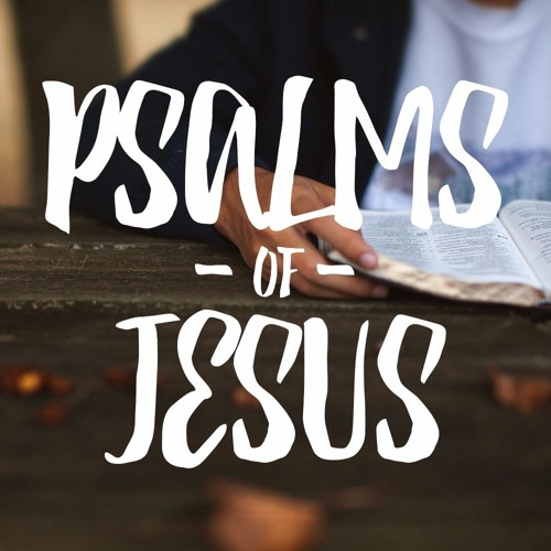 Psalms of Jesus