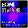 NOVAH - Starving [FREE DOWNLOAD]