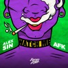 Alex Sin & AFK - Watch Me (Get Higher) [OUT NOW!]