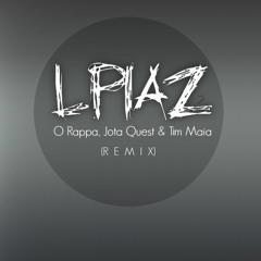 O Rappa, Jota Quest & Tim Maia (Remix)