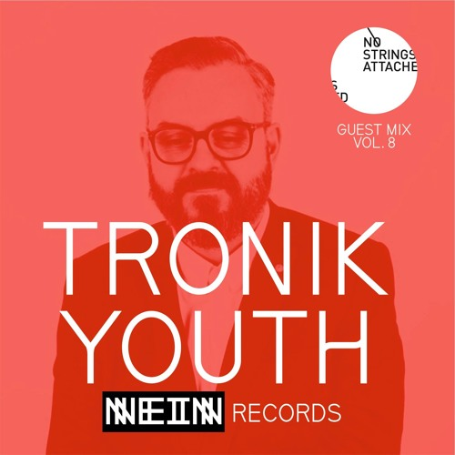 NSA Guest Mix Vol 8. Tronik Youth
