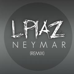 Neymar (Remix)