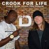 Crook for Life (John D. Remix) [ft. Mr. Pookie]