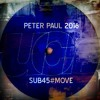 Sub45::move::peter Paul 2016  Full Version Coming Soon@free Download
