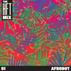 The HFT Mix 01: Afrobot