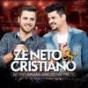 Zé Neto & Cristiano - Pra Rezar Ninguém Me Chama Portada del disco
