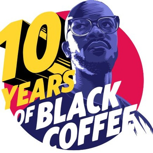 Black Coffee Feat Ribatone - Music Is The Answer (Izzy La Vague You Dub Mix)#10YearsOfBlackCoffee
