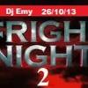 fright night 2 Dj Emy pt3