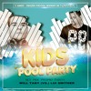 Kids Pool Party Set Promo - Lui Smither Vs. Will Tany