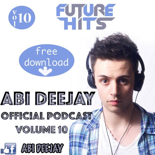 ABI Deejay Official Podcast Future Hits(Promo)