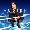 Audien Ft Lady Antebellum Something Better Ferreck Dawn Remix Nest Hq Premiere Mp3