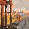 Rome - Eternal City