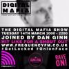 Frequency Fm The Digital Mafia Show 009 Dan Ginn Guest Mix Mp3
