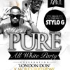 PURE ALL WHITE: FRI 1ST APRIL 2016 - DANCEHALL MIX (Mixed by DJ NATE)