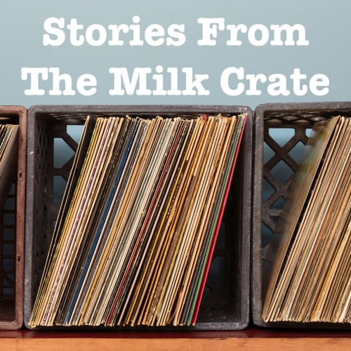Stories From The Milk Crate Episode One - The Guess Who