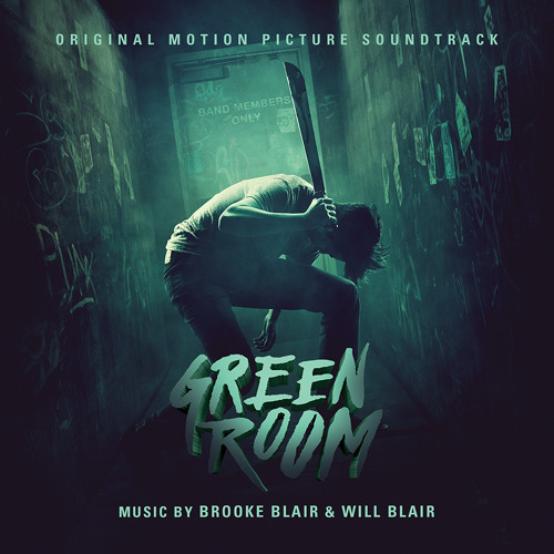 The Ain't Rights -  What Have I Become (from GREEN ROOM soundtrack)