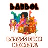 BadboE - Badass Funk Mixtape (March 2016)