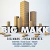 Big Makk - Jenga ft. City Tucker (Bleu Clair Remix)